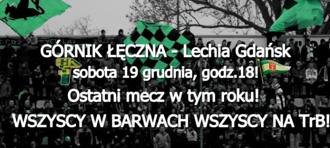 Górnik – Lechia: Wszyscy naTrB! Ostatni mecz wtym roku!