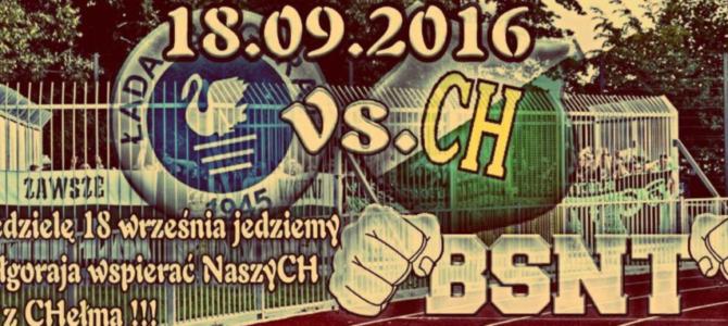 Wspieramy Chełmiankę nawyjeździe doBiłgoraja![Aktualizacja]